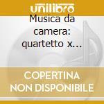 Musica da camera: quartetto x archi, tem cd musicale di Hans Krasa