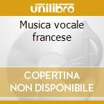 Musica vocale francese cd musicale
