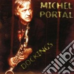 Dockings feat.joey baron - portal michel baron joey cd musicale di Michel portal 4tet