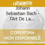L'art de la fugue cd musicale di Johann Sebastian Bach