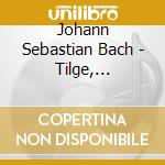 Tilge, h?chster, meine s?nden bwv 1083 cd musicale di Johann Sebastian Bach