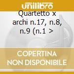 Quartetto x archi n.17, n.8, n.9 (n.1 > cd musicale di BEETHOVEN LUDWIG VAN