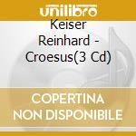 Croesus cd musicale di Reinhard Keiser