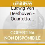 Beethoven Ludwig Van - Quartetto Op.59 N.3
