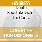 Trii con pf, sonata x vlc cd musicale di Dmitri Sciostakovic