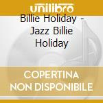 The jazz.. (suave) cd musicale di Billie Holiday