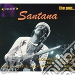 The pop..-dig. (suave) cd musicale di SANTANA