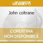 John coltrane cd musicale