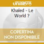 Cheb khaled ii cd musicale
