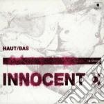 Haut-bas cd musicale di X Innocent