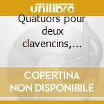 Quatuors pour deux clavencins, fandango cd musicale di Luigi Boccherini
