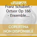Ottetto op.166 cd musicale di Franz Schubert