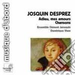 Adieu, mes amours - chansons cd musicale di Josquin Desprez