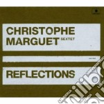 Reflections cd musicale di Christophe marguet s