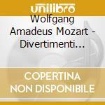 Mozart Wolfgang Amadeus - Divertimenti De Salzbourg  - Ensemble Philidor cd musicale di Wolfgang Amadeus Mozart