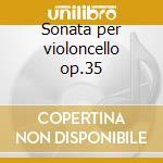 Sonata per violoncello op.35 cd musicale di Fryderyk Chopin