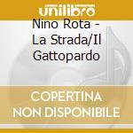 La strada, il gattopardo, concerto soir? cd musicale di Nino Rota