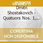 Sciostakovic Dmitri - Quartetto Per Archi N.1, N.4, N.9 cd musicale di Dmitri Sciostakovic