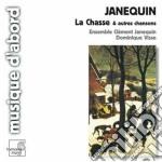 La chasse e altre chansons cd musicale di ClÉment Janequin