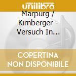 Marpurg / Kirnberger - Versuch In Figurirten Choralen cd musicale di MARPURG FRIEDRICH WI