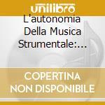 L'autonomia della musica strumentale: la cd musicale