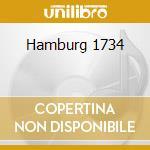 Hamburg 1734 cd musicale