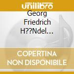 Il messia cd musicale di HANDEL GEORG FRIEDRI