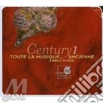 Century 1: la musica antica (voll.1-10 d cd musicale