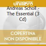 The essential andreas scholl cd musicale