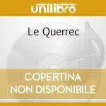 LE QUERREC cd musicale di ROMANO/SCLAVIS/TEXIER