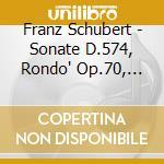 Sonata per violino op.post. d 574, rond? cd musicale di Franz Schubert