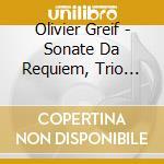 Sonata da requiem per violoncello e pian cd musicale di Olivier Greif