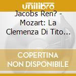 La clemenza di tito cd musicale di Wolfgang Amadeus Mozart
