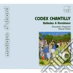 Ballades et rondeaux de l'ars subtilior cd musicale di Chantilly Codex