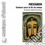 Messiaen Olivier - Quatuor Pour La Fin Du Temps cd musicale di Olivier Messiaen