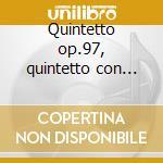 Quintetto op.97, quintetto con pianofort cd musicale di Antonin Dvorak