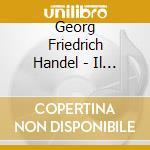 Il duello amoroso cd musicale di HANDEL GEORG FRIEDRI