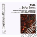 Weill Kurt - Berliner Requiem, Vom Tod Im Wald Op.23, Concerto Per Violino cd musicale di Kurt Weill