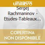 9 etudes-tableaux op.39, variazioni su u cd musicale di Sergei Rachmaninov