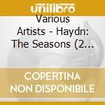 Le stagioni cd musicale di HAYDN FRANZ JOSEPH