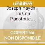 Trii con pianoforte nn.32-37 cd musicale di HAYDN FRANZ JOSEPH