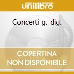 Concerti g. dig. cd musicale di PLATTI GIOVANNI BENEDETTO