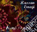 Awal mara cd musicale di Hassan Erraj