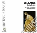 PETITS MOTETS                             cd musicale di Michel-ric Delalande