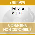 Hell of a woman cd musicale di Van horn nina