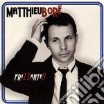 FRIZZANTE                                 cd musicale di Matthieu BorÉ
