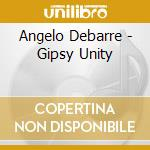 GIPSY UNITY                               cd musicale di Angelo Debarre