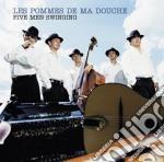 Les pommes de ma douche cd musicale di LES POMMES DE MA DOUCHE