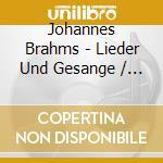 Lieder und ges?nge (cori profani, opp.42 cd musicale di Johannes Brahms