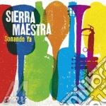 Sierra Maestra - Sonando Ya cd musicale di Maestra Sierra
